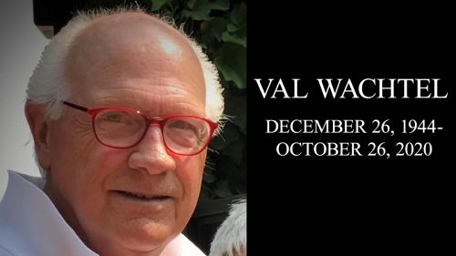 Val Wachtel Remembered